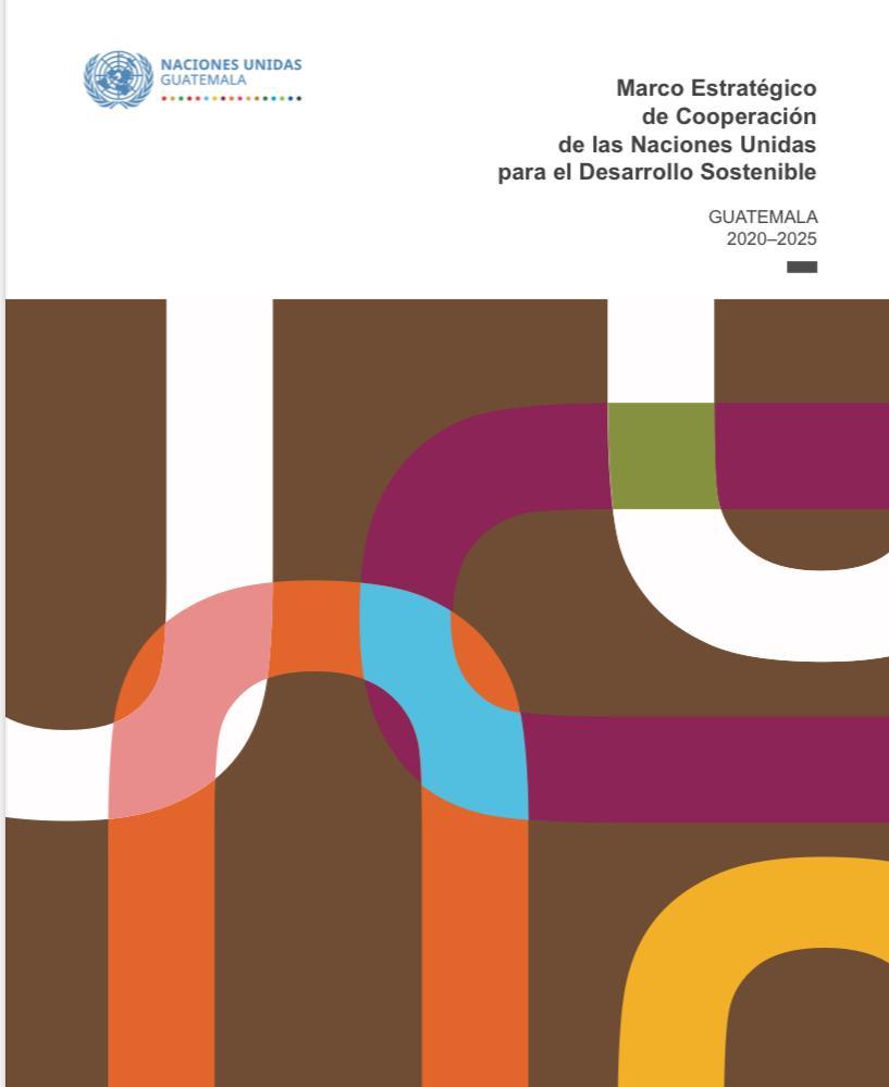 Marco Estratégico de Cooperación de las Naciones Unidas para el Desarrollo Sostenible 2020-2025